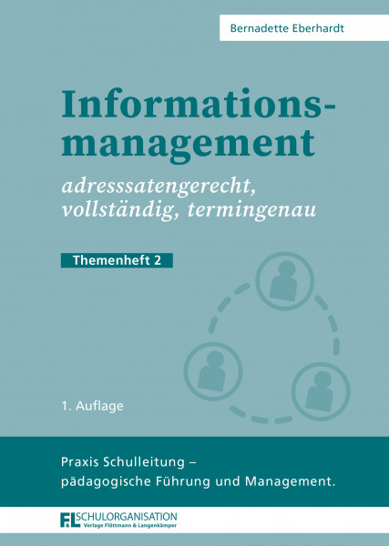 Informationsmanagement, adressatengerecht, vollständig, termingenau