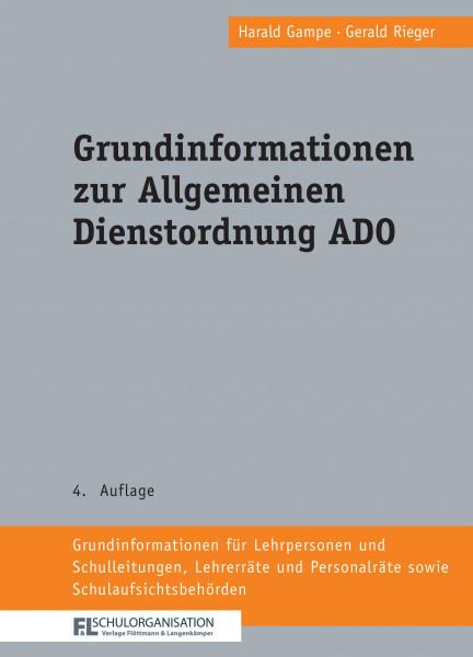 Grundinformationen zur Allgemeinen Dienstordnung ADO