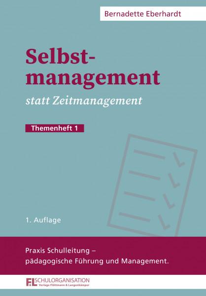 Selbstmanagement statt Zeitmanagement